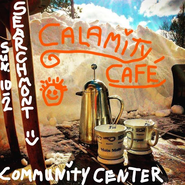 Searchmont Calamity Cafe